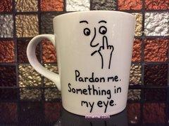 Something in my Eye Coffee Mug