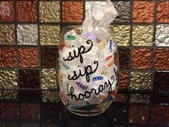 Sip Sip Hooray! Wine Glass