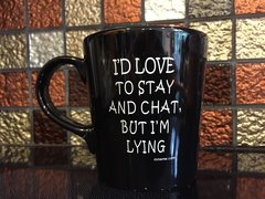 I'd Love To Stay And Chat, But I'm Lying (Printed)