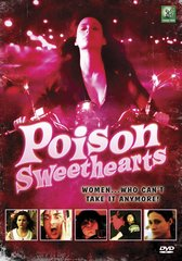Poison Sweethearts DVD