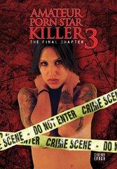 Amateur Porn Star Killer 3: The Final Chapter DVD