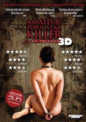 Amateur Porn Star Killer: The Trilogy 3D DVD