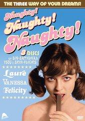 Naughty Naughty Naughty DVD