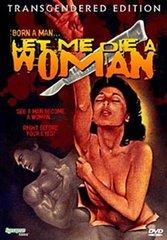 Let Me Die A Woman DVD