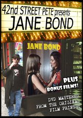 42nd Street Pete Presents Jane Bond DVD
