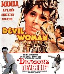 Devil Woman / Dragons Never Die Blu-Ray