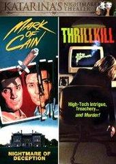 Mark Of Cain / Thrillkill DVD