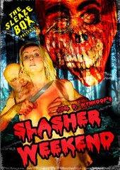 Slasher Weekend DVD