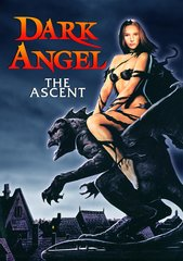 Dark Angel: The Ascent DVD