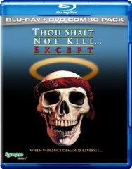 Thou Shalt Not Kill...Except Blu-Ray/DVD