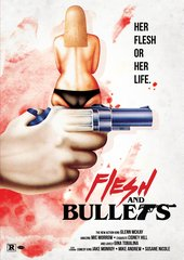 Flesh And Bullets DVD