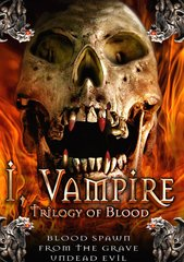 I Vampire: Trilogy Of Blood DVD