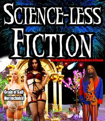 Science-Less Fiction Blu-Ray