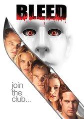 Bleed DVD
