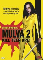 Mulva 2: Kill Teen Ape DVD