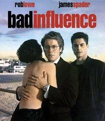 Bad Influence Blu-Ray
