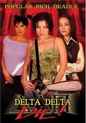 Delta Delta Die DVD
