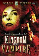 Kingdom Of The Vampire Double Feature DVD