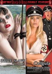 Caligula Reincarnated As Hitler / White Slave DVD