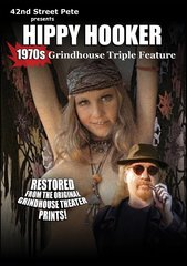 42nd Street Pete's 1970's Hippy Hooker rindhouse Triple Feature DVD