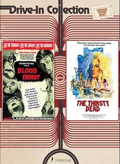 Blood Thirst / The Thirsty Dead DVD