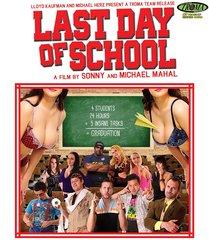 Last Day Of School Blu-Ray