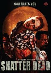 Shatter Dead DVD