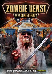 Zombie Beast Of The Confederacy DVD