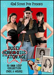 42nd Street Pete's Busty Bombshells Of The Atom Age DVD