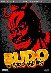 Budo: The Art Of Killing DVD