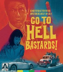 Detective Bureau 2-3: Go To Hell Bastards Blu-Ray