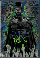 This Night I'll Possess Your Corpse DVD