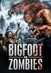Bigfoot Vs Zombies DVD