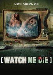 Watch Me Die DVD