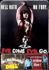 Evil Come Evil Go Triple Feature DVD