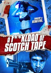 Fuckload Of Scotch Tape DVD