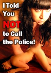 I Told You Not To Call The Police DVD