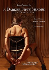 Darker Fifty Shades: The Fetish Set DVD