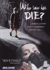 Who Saw Her Die DVD