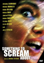Something To Scream About DVD