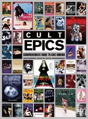 Cult Epics: Comprehensive Guide To Cult Cinema Book (Limited Edition)