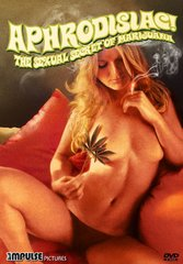 Aphrodisiac: The Sexual Secret Of Marijuana DVD