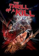 Thrill Of A Kill DVD