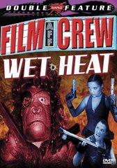Film Crew / WetHeat Double Feature DVD