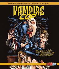 Vampire Cop Blu-Ray