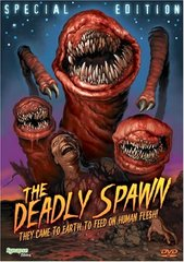 Deadly Spawn DVD