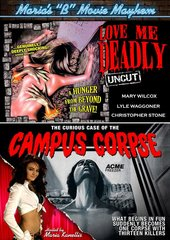 Love Me Deadly / The Curious Case Of The Campus Corpse DVD