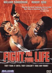 Fight For Your Life DVD
