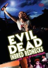 Evil Dead Inbred Rednecks DVD
