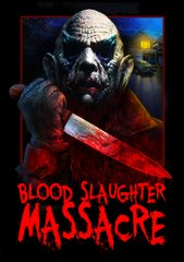 Blood Slaughter Massacre DVD